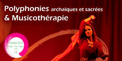 Chants archaïques et sacrés d'Occitanie  en Polyphonies et MUSICOTHERAPIE