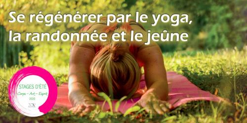 Se régénérer par le yoga, la randonnée et le jeûne